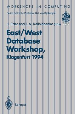 East/West Database Workshop: Proceedings of the Second International East/West Database Workshop, Klagenfurt, Austria, 25-28 September 1994