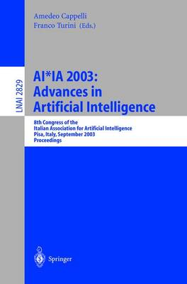 AI*IA 2003: Advances in Artificial Intelligence: 8th Congress of the Italian Association for Artificial Intelligence, Pisa, Italy, September 23-26, 2003, Proceedings