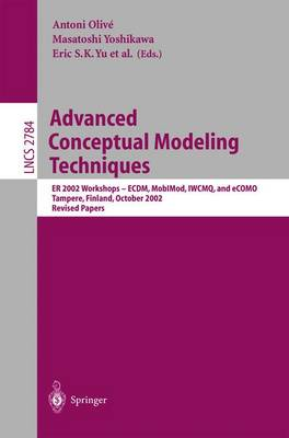 Advanced Conceptual Modeling Techniques: ER 2002 Workshops - ECDM, MobIMod, IWCMQ, and eCOMO, Tampere, Finland, October 7-11, 2002, Proceedings