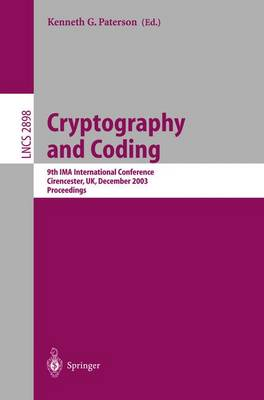 Cryptography and Coding: 9th IMA International Conference, Cirencester, UK, December 16-18, 2003, Proceedings