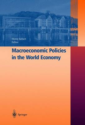 Macroeconomic Policies in the World Economy