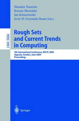 Rough Sets and Current Trends in Computing: 4th International Conference, RSCTC 2004, Uppsala, Sweden, June 1-5, 2004, Proceedings
