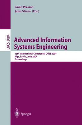Advanced Information Systems Engineering: 16th International Conference, CAiSE 2004, Riga, Latvia, June 7-11, 2004, Proceedings