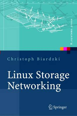 Linux Storage Networking: Konzeption Und Implementierung Moderner Speichersystem-Technologien