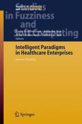 Intelligent Paradigms for Healthcare Enterprises: Systems Thinking