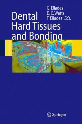 Dental Hard Tissues and Bonding: Interfacial Phenomena and Related Properties