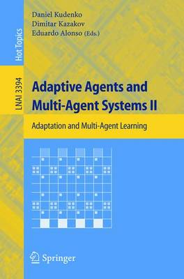 Adaptive Agents and Multi-Agent Systems II: Adaptation and Multi-Agent Learning