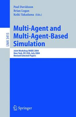 Multi-Agent and Multi-Agent-Based Simulation: Joint Workshop MABS 2004