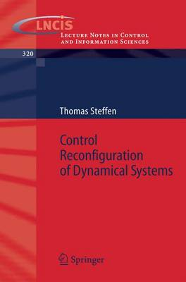 Control Reconfiguration of Dynamical Systems: Linear Approaches and Structural Tests