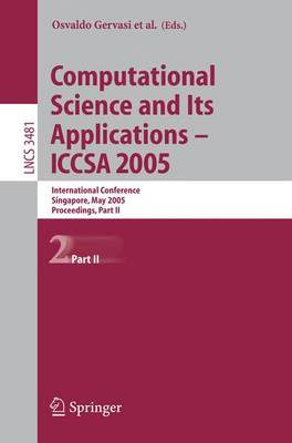 Computational Science and Its Applications - ICCSA 2005: International Conference, Singapore, May 9-12, 2005, Proceedings, Part II