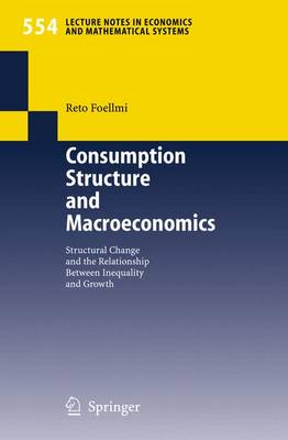 Consumption Structure and Macroeconomics: Structural Change and the Relationship Between Inequality and Growth