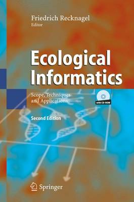 Ecological Informatics: Scope, Techniques and Applications