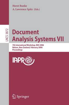 Document Analysis Systems VII: 7th International Workshop, DAS 2006, Nelson, New Zealand, February 13-15, 2006, Proceedings