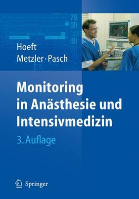 Monitoring in Anasthesie Und Intensivmedizin
