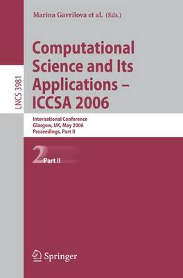 Computational Science and Its Applications - ICCSA 2006: International Conference, Glasgow, UK, May 8-11, 2006, Proceedings, Part II