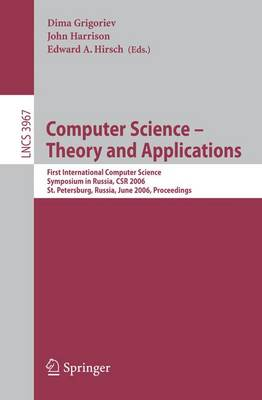 Computer Science -- Theory and Applications: First International Symposium on Computer Science in Russia, CSR 2006, St. Petersburg, Russia, June 8-12, 2006, Proceedings