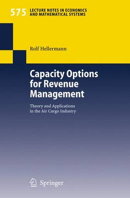 Capacity Options for Revenue Management: Theory and Applications in the Air Cargo Industry