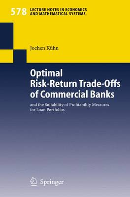 Optimal Risk-Return Trade-Offs of Commercial Banks: and the Suitability of Profitability Measures for Loan Portfolios