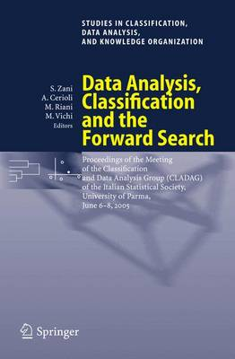 Data Analysis, Classification and the Forward Search: Proceedings of the Meeting of the Classification and Data Analysis Group (CLADAG) of the Italian Statistical Society, University of Parma, June 6-8, 2005
