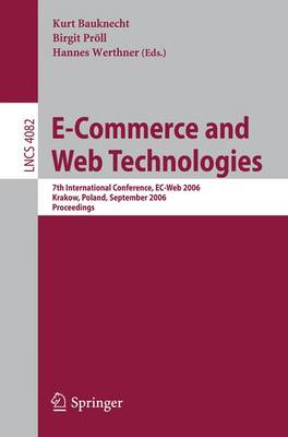 E-Commerce and Web Technologies: 7th International Conference, EC-Web 2006, Krakow, Poland, September 5-7, 2006, Proceedings