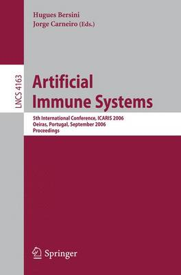 Artificial Immune Systems: 5th International Conference, ICARIS 2006, Oeiras, Portugal, September 4-6, 2006, Proceedings