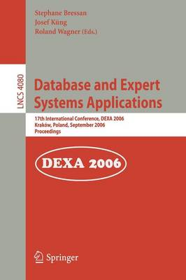 Database and Expert Systems Applications: 17th International Conference, DEXA 2006, Krakow, Poland, September 4-8, 2006, Proceedings