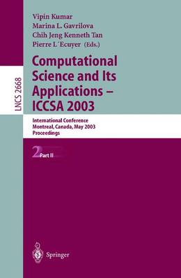 Computational Science and Its Applications - ICCSA 2003: International Conference, Montreal, Canada, May 18-21, 2003, Proceedings, Part II