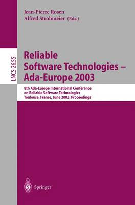 Reliable Software Technologies -- Ada-Europe 2003: 8th Ada-Europe International Conference on Reliable Software Technologies, Toulouse, France, June 16-20, 2003, Proceedings