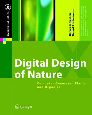 Digital Design of Nature: Computer Generated Plants and Organics