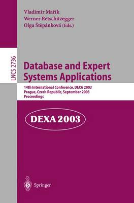 Database and Expert Systems Applications: 14th International Conference, DEXA 2003, Prague, Czech Republic, September 1-5, 2003, Proceedings