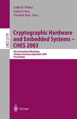 Cryptographic Hardware and Embedded Systems -- CHES 2003: 5th International Workshop, Cologne, Germany, September 8-10, 2003, Proceedings