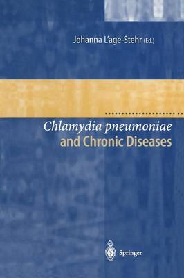 Chlamydia pneumoniae and Chronic Diseases: Proceedings of the State-of-the-Art Workshop held at the Robert Koch-Institut Berlin on 19 and 20 March 1999