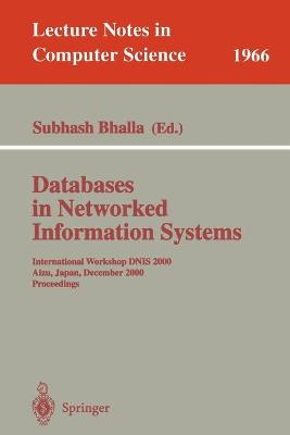 Databases in Networked Information Systems: International Workshop DNIS 2000 Aizu, Japan, December 4-6, 2000 Proceedings