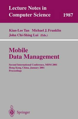 Mobile Data Management: Second International Conference, MDM 2001 Hong Kong, China, January 8-10, 2001 Proceedings