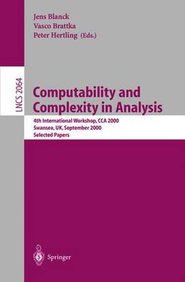 Computability and Complexity in Analysis: 4th International Workshop, CCA 2000, Swansea, UK, September 17-19, 2000. Selected Papers