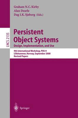 Persistent Object Systems: Design, Implementation, and Use: 9th International Workshop, POS-9, Lillehammer, Norway, September 6-8, 2000, Revised Papers