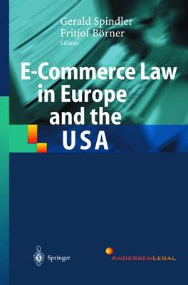 E-Commerce Law in Europe and the USA