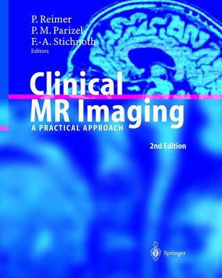 Clinical MR Imaging: A Practical Approach