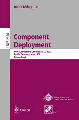 Component Deployment: IFIP/ACM Working Conference, CD 2002, Berlin, Germany, June 20-21, 2002, Proceedings