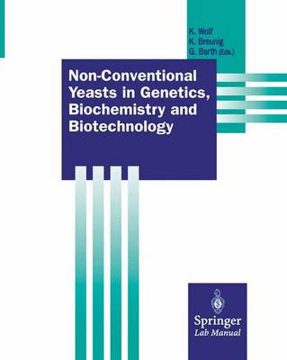 Non-Conventional Yeasts in Genetics, Biochemistry and Biotechnology: Practical Protocols