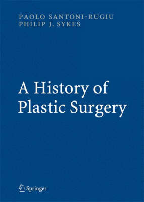 A History of Plastic Surgery