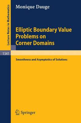 Elliptic Boundary Value Problems on Corner Domains: Smoothness and Asymptotics of Solutions