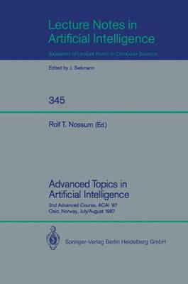 Advanced Topics in Artificial Intelligence: 2nd Advanced Course, ACAI '87, Oslo, Norway, July 28 - August 7, 1987