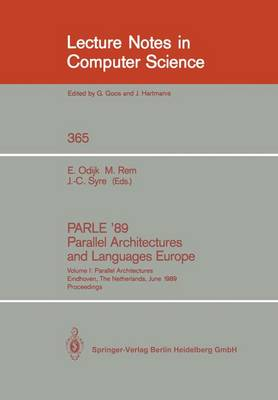 PARLE '89 - Parallel Architectures and Languages Europe: Volume I: Parallel Architectures, Eindhoven, The Netherlands, June 12-16, 1989; Proceedings