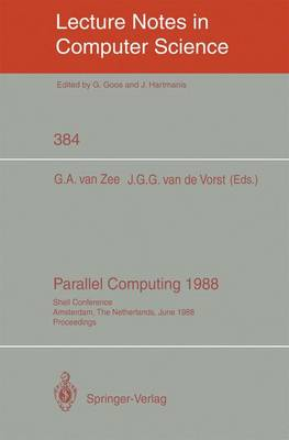 Parallel Computing 1988: Shell Conference, Amsterdam, The Netherlands, June 1/2, 1988; Proceedings