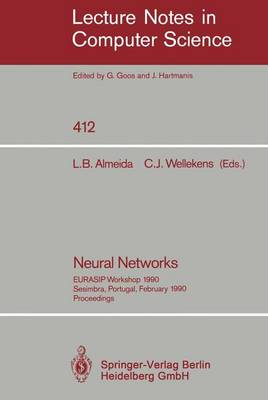 Neural Networks: EURASIP Workshop 1990 Sesimbra, Portugal, February 15-17, 1990. Proceedings