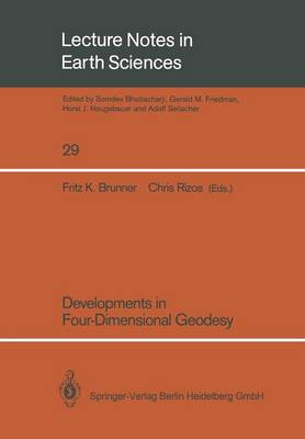 Developments in Four-Dimensional Geodesy: Selected papers of the Ron S. Mather Symposium on Four- Dimensional Geodesy, Sydney, Australia, March 28-31, 1989