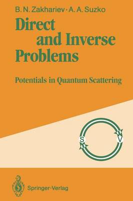 Direct and Inverse Problems: Potentials in Quantum Scattering