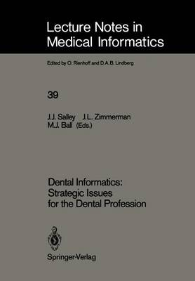 Dental Informatics: Strategic Issues for the Dental Profession