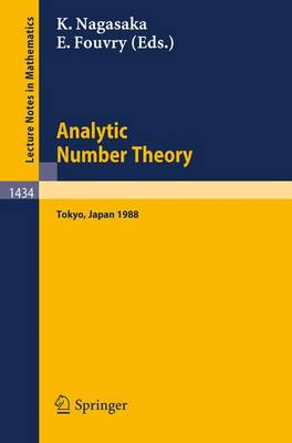 Analytic Number Theory: Proceedings of the Japanese-french Symposium Held in Tokyo, Japan, October 10-13, 1988